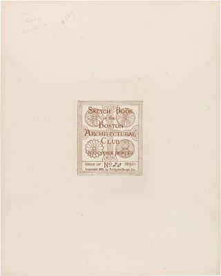 SKETCH BOOK OF THE BOSTON ARCHITECTURAL CLUB...ISSUE OF 1890....