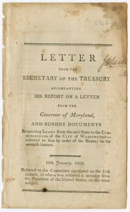 LETTER FROM THE SECRETARY OF THE TREASURY ACCOMPANYING HIS REPORT ON A LETTER FROM THE GOVERNOR...