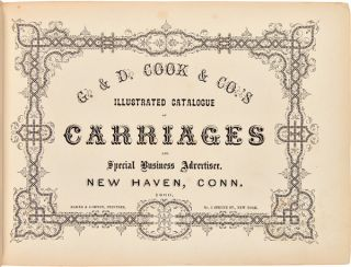 G. & D. COOK & CO.'S ILLUSTRATED CATALOGUE OF CARRIAGES AND SPECIAL BUSINESS ADVERTISER.