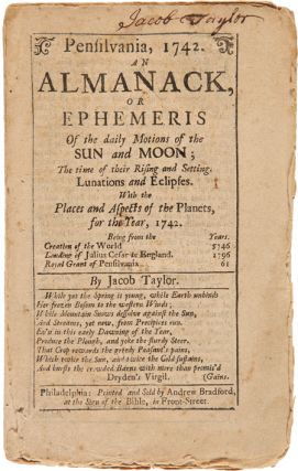 PENSILVANIA, 1742. AN ALMANACK, OR EPHEMERIS. Jacob Taylor
