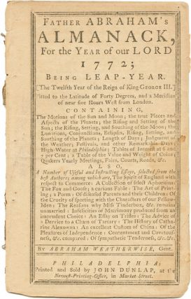 FATHER ABRAHAM'S ALMANACK, FOR...1772...BY ABRAHAM WEATHERWISE, GENT. John Tobler