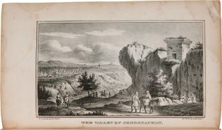 VIEWS OF INTERESTING PLACES IN THE HOLY LAND: WITH A BRIEF SKETCH OF THE PRINCIPAL EVENTS ASSOCIATED WITH THEM IN THE SACRED SCRIPTURES, AND OF THEIR MODERN APPEARANCE AND SITUATION.