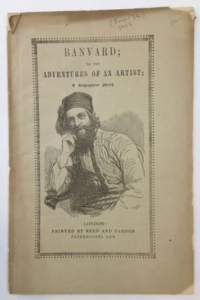 BANVARD; OR THE ADVENTURES OF AN ARTIST; A BIOGRAPHICAL SKETCH [wrapper title]. John Banvard