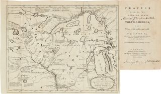 TRAVELS THROUGH THE INTERIOR PARTS OF NORTH- AMERICA, IN THE YEARS 1766, 1767, AND 1768.