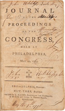 JOURNAL OF THE PROCEEDINGS OF THE CONGRESS, HELD AT PHILADELPHIA, MAY 10, 1775. Continental Congress
