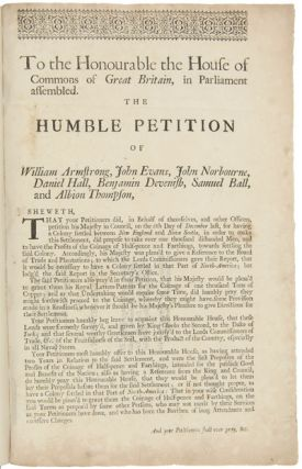 TO THE HONOURABLE THE HOUSE OF COMMONS OF GREAT BRITAIN, IN PARLIAMENT ASSEMBLED. THE HUMBLE...