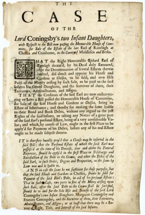 THE CASE OF THE LORD CONINGSBY'S TWO INFANT DAUGHTERS, WITH RESPECT TO THE BILL NOW PASSING THE...