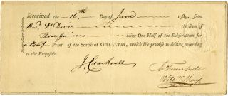 PRINTED RECEIPT FOR SUBSCRIPTION FEE FOR SORTIE OF GIBRALTAR]. John Trumbull