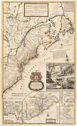A NEW AND EXACT MAP OF THE DOMINIONS OF THE KING OF GREAT BRITAIN ON YE CONTINENT OF NORTH...