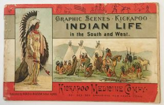 GRAPHIC SCENES. KICKAPOO INDIAN LIFE IN THE SOUTH AND WEST. Healy, Bigelow