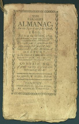 THE FARMERS ALMANAC, FOR THE YEAR OF OUR LORD CHRIST, 1800. Andrew Beers.