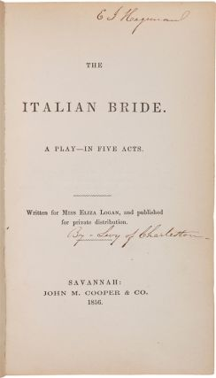 THE ITALIAN BRIDE. A PLAY - IN FIVE ACTS.