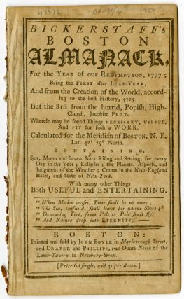 BICKERSTAFF'S BOSTON ALMANACK, FOR THE YEAR OF OUR REDEMPTION, 1777. Daniel George