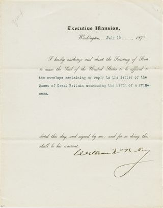 DOCUMENT, SIGNED BY PRESIDENT WILLIAM McKINLEY, AUTHORIZING THE USE OF THE OFFICIAL SEAL OF THE...