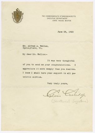 TYPED LETTER, SIGNED IN A SECRETARIAL HAND, FROM CALVIN COOLIDGE TO ALFRED A. WELLES]. Calvin...