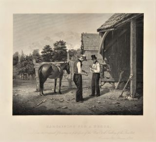 BARGAINING FOR A HORSE. Engraved from the original painting in possession of the New York Gallery...