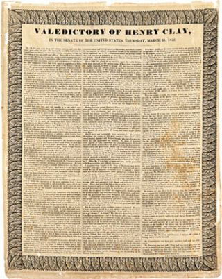 VALEDICTORY OF HENRY CLAY, IN THE SENATE OF THE UNITED STATES, THURSDAY, MARCH 31, 1842 [caption...