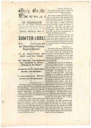 DAILY GAZETTE EXTRA! BY TELEGRAPH OVER THE ERIE RAILWAY TELEGRAPH LINE...SUMTER OURS! IT IS TAKEN...