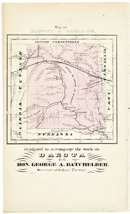 A SKETCH OF THE HISTORY AND RESOURCES OF DAKOTA TERRITORY.