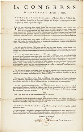 IN CONGRESS, WEDNESDAY, APRIL 3, 1776. INSTRUCTIONS TO THE COMMANDERS OF PRIVATE SHIPS OR VESSELS...