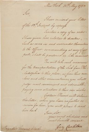 LETTER, SIGNED, FROM GENERAL GUY CARLETON TO GENERAL CLARKE, REGARDING DESERTERS AT THE CLOSE OF...