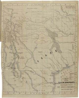 A CAMPAIGN IN NEW MEXICO WITH COLONEL DONIPHAN...WITH A MAP OF THE ROUTE, AND A TABLE OF THE DISTANCES TRAVERSED.