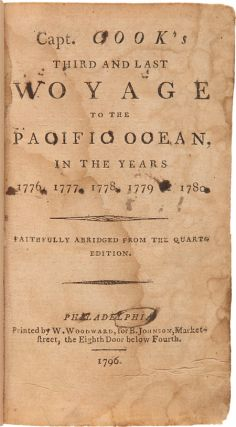 CAPT. COOK'S THIRD AND LAST VOYAGE TO THE PACIFIC OCEAN, IN THE YEARS 1776, 1777, 1778, 1779, & 1780.