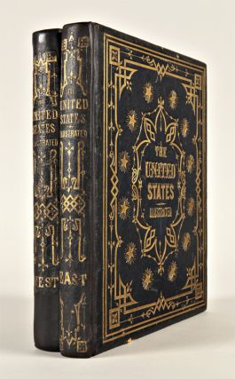 THE UNITED STATES ILLUSTRATED; IN VIEWS OF CITY AND COUNTRY. WITH DESCRIPTIVE AND HISTORICAL...