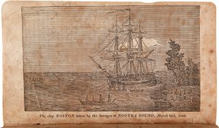 NARRATIVE OF THE ADVENTURES AND SUFFERINGS OF JOHN R. JEWITT; ONLY SURVIVOR OF THE CREW OF THE SHIP BOSTON, DURING A CAPTIVITY OF NEARLY THREE YEARS AMONG THE SAVAGES OF NOOTKA SOUND: WITH AN ACCOUNT OF THE MANNERS, MODE OF LIVING, AND RELIGIOUS OPINIONS OF THE NATIVES. Embellished with ten engravings.