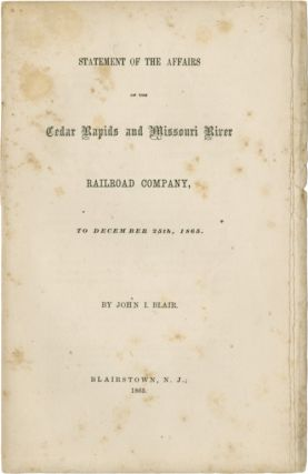 STATEMENT OF THE AFFAIRS OF THE CEDAR RAPIDS AND MISSOURI RIVER RAILROAD COMPANY, TO DECEMBER...