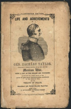 LIFE AND PUBLIC SERVICES OF GEN. Z. TAYLOR...EDITED BY AN OFFICER OF THE U.S.A. Zachary Taylor