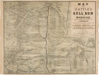 MAP OF BATTLES ON BULL RUN NEAR MANASSAS, ON THE LINE OF FAIRFAX & PRINCE WILLIAM CO[UNTI]ES IN...
