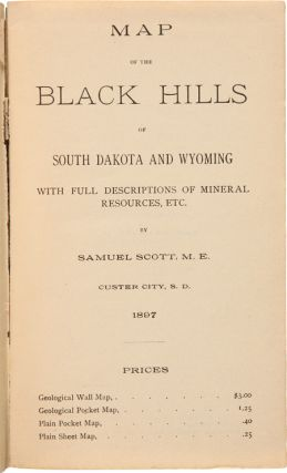 MAP OF THE BLACK HILLS OF SOUTH DAKOTA AND WYOMING WITH FULL DESCRIPTIONS OF MINERAL RESOURCES, etc.