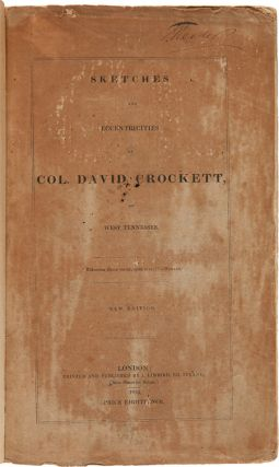 SKETCHES AND ECCENTRICITIES OF COL. DAVID CROCKETT, OF WEST TENNESSEE.