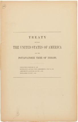 TREATY BETWEEN THE UNITED STATES OF AMERICA AND THE POTTAWATOMIE TRIBE OF INDIANS. Indian...