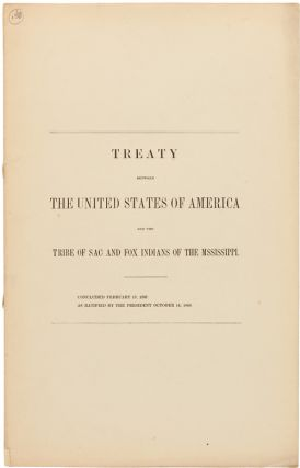 TREATY BETWEEN THE UNITED STATES OF AMERICA AND THE TRIBE OF SAC AND FOX INDIANS OF THE...