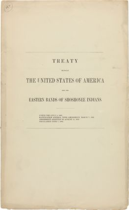 TREATY BETWEEN THE UNITED STATES OF AMERICA AND THE EASTERN BANDS OF SHOSHONEE INDIANS. Indian...