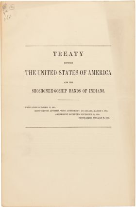 TREATY BETWEEN THE UNITED STATES OF AMERICA AND THE SHOSHONEE-GOSHIP BANDS OF INDIANS. Indian...