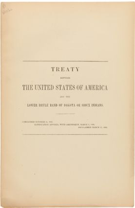 TREATY BETWEEN THE UNITED STATES OF AMERICA AND THE LOWER BRULÉ BAND OF DAKOTA OR SIOUX INDIANS....
