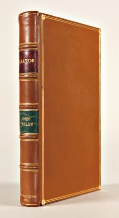 ARATOR; BEING A SERIES OF AGRICULTURAL ESSAYS, PRACTICAL & POLITICAL: IN SIXTY ONE NUMBERS. John...