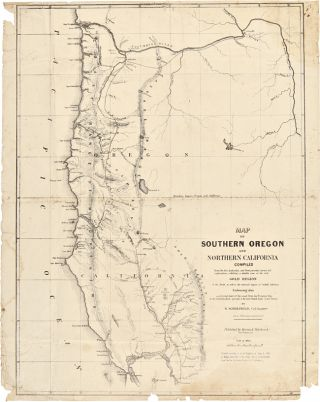 MAP OF SOUTHERN OREGON AND NORTHERN CALIFORNIA...EXHIBITING A RELIABLE VIEW OF THE RICH GOLD...
