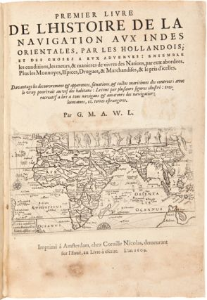 [THREE SIGNIFICANT DUTCH VOYAGES TO THE FAR EAST IN EARLY FRENCH TRANSLATIONS, BOUND TOGETHER AS ISSUED].