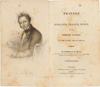 TRAVELS IN ENGLAND, FRANCE, SPAIN, AND THE BARBARY STATES, IN THE YEARS 1813-14 AND 15. Mordecai...
