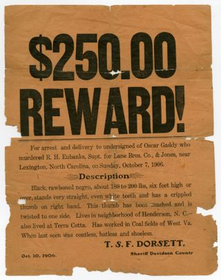 EARLY 20th-CENTURY WANTED POSTER FOR A BLACK MAN ACCUSED OF MURDER]. North Carolina,...