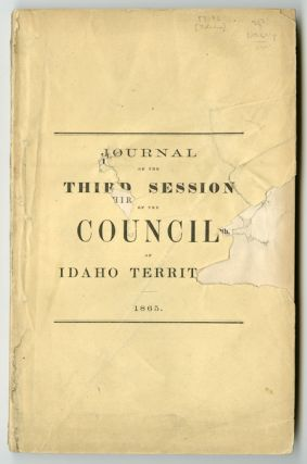 JOURNAL OF THE COUNCIL OF THE TERRITORY OF IDAHO. THIRD SESSION. CONVENED DECEMBER 4th, 1865,...