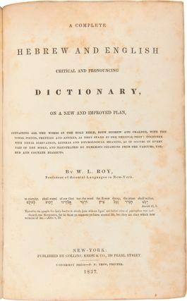 A COMPLETE HEBREW AND ENGLISH CRITICAL AND PRONOUNCING DICTIONARY, ON A NEW AND IMPROVED PLAN....