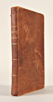 A NARRATIVE OF THE LIFE, TRAVELS AND SUFFERINGS OF THOMAS W. SMITH: COMPRISING AN ACCOUNT OF HIS...