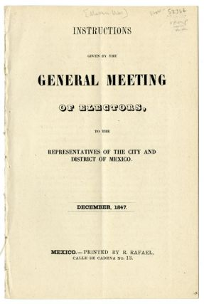 INSTRUCTIONS GIVEN BY THE GENERAL MEETING OF ELECTORS, TO THE REPRESENTATIVES OF THE CITY AND...