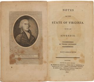 NOTES ON THE STATE OF VIRGINIA. WITH AN APPENDIX. Thomas Jefferson