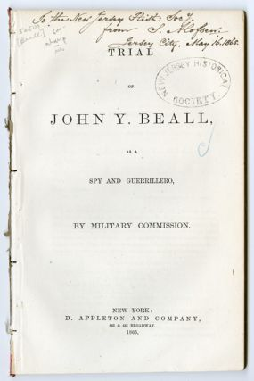 TRIAL OF JOHN Y. BEALL, AS A SPY AND GUERRILLERO, BY MILITARY COMMISSION. John Y. Beall